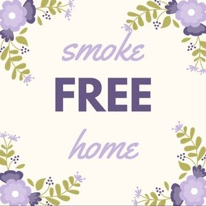 Accessories - Smoke free home!